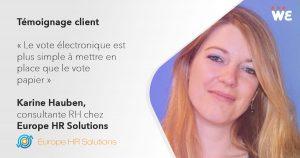 Témoignage client WeChooz de Karine Hauben, Consultante RH chez Europe HR Solutions